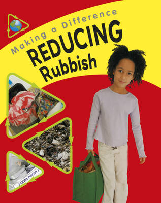 Reducing Rubbish by Sue Barraclough