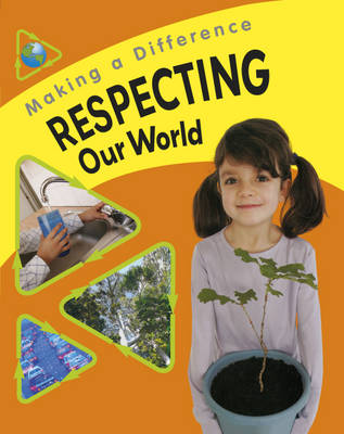 Respecting Our World by Sue Barraclough