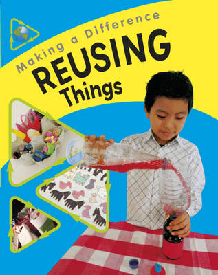 Reusing Things by Sue Barraclough