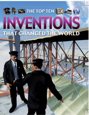 Inventions That Changed the World by Chris Oxlade