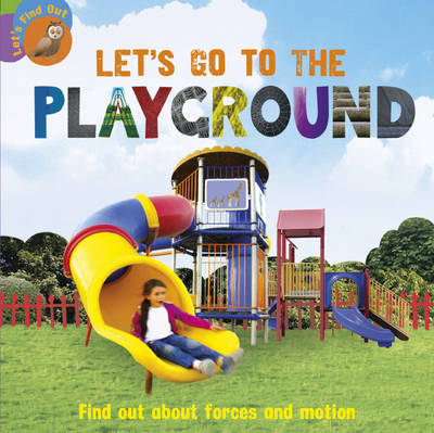 Let's Go to the Playground by Ruth Walton