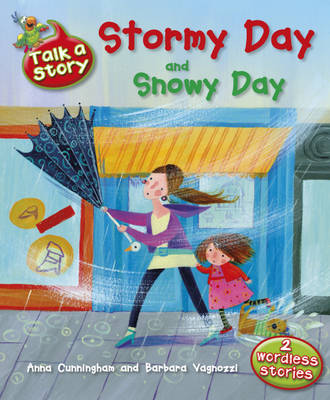 Stormy Day / Snowy Day by Anna Cunningham