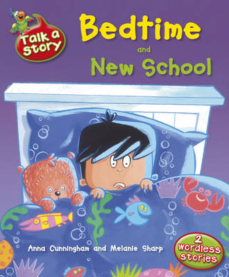 Bedtime & New School by Anna Cunningham