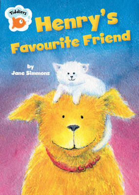 Henry's Favourite Friend by Jane Simmons