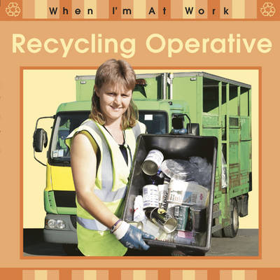 Recycling Operative by Sue Barraclough
