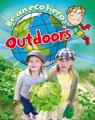 Outdoors by Hachette Children's Books