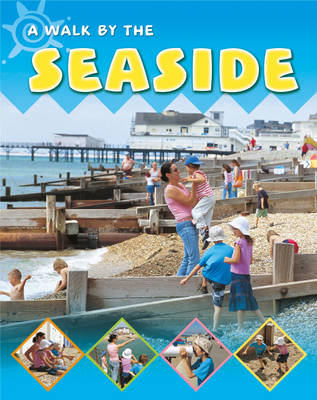 By the Seaside by Sally Hewitt