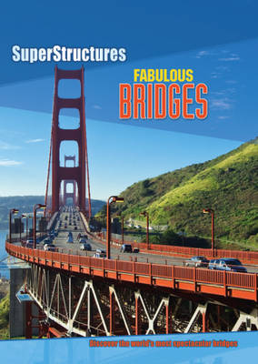 Fabulous Bridges by Ian Graham