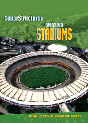 Amazing Stadiums by Ian Graham