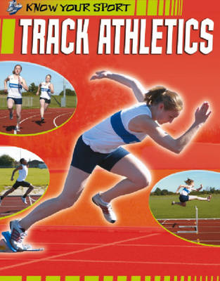 Track Athletics by Clive Gifford