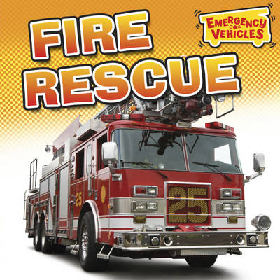Fire Rescue by Deborah Chancellor, Jillian Powell