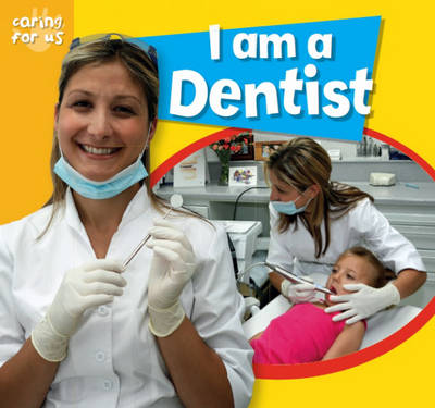 I am a Dentist by Deborah Chancellor