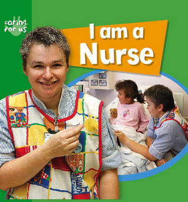 I am a Nurse by Deborah Chancellor
