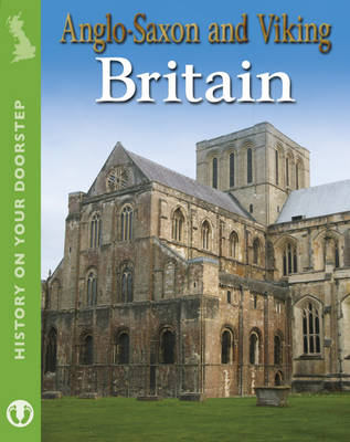 Anglo-Saxon and Viking Britain by Alex Woolf