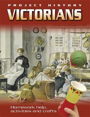 The Victorians by Hachette Children's Books