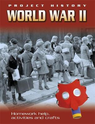World War Two by Hachette Children's Books