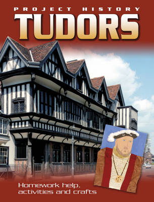 The Tudors by Hachette Children's Books