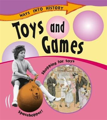 Toys and Games by Sally Hewitt