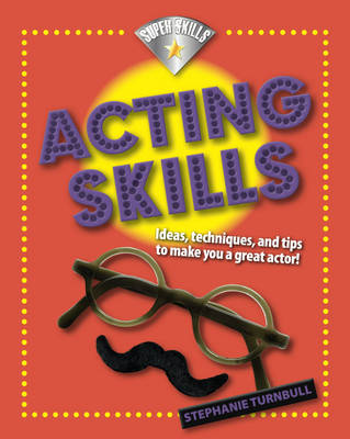 Acting Skills by Stephanie Turnbull