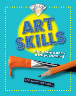 Art Skills by Stephanie Turnbull