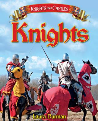Knights by Laura Durnan, Paul Humphries