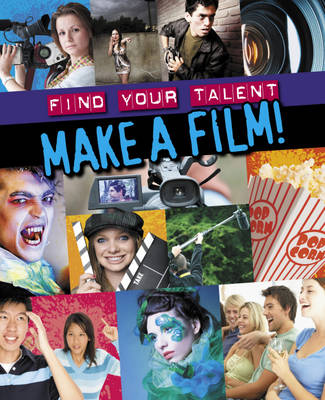 Make a Film! by Jim Pipe