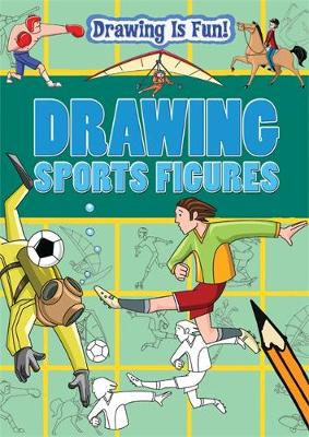 Drawing Sports Figures by Trevor Cook, Lisa Miles, Rebecca Clunes