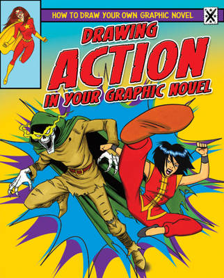 Drawing Action in Your Graphic Novel by Frank Lee
