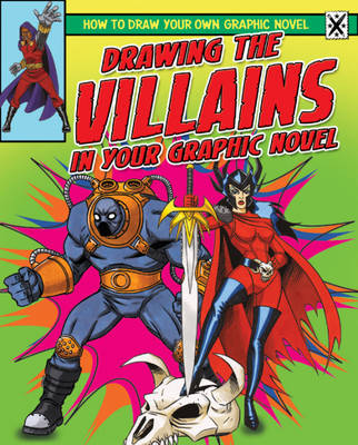 Drawing the Villains in Your Graphic Novel by Frank Lee