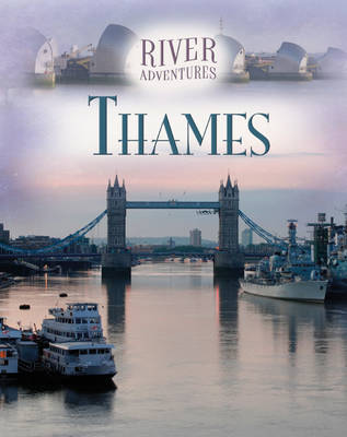 The Thames by Paul Manning, Jillian Powell