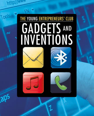 Gadgets and Inventions by Mike Hobbs, Jillian Powell