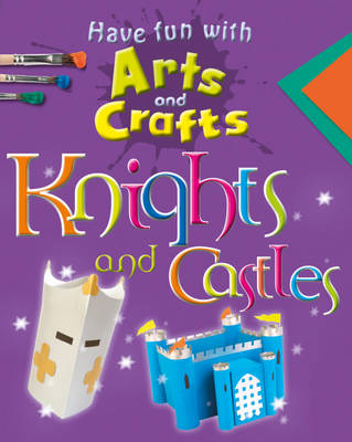 Knights and Castles by Rita Storey, Jillian Powell