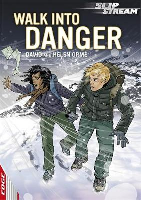 Walk Into Danger by David Orme, Helen Orme