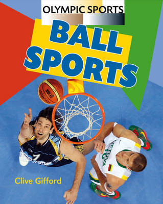 Ball Sports by Clive Gifford