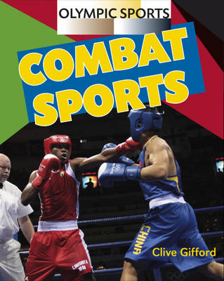 Combat Sports by Clive Gifford