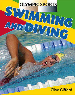 Swimming and Diving by Clive Gifford