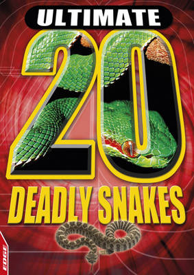 Deadly Snakes by Tracey Turner