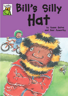 Bill's Silly Hat by Susan Gates, Lesley De Meza