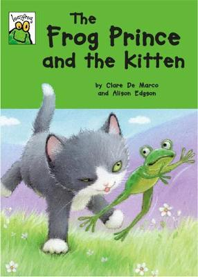 The Frog Prince and the Kitten by Clare De Marco