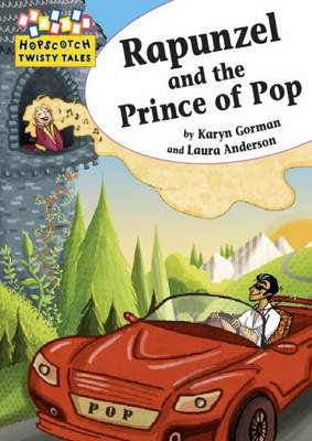 Rapunzel and the Prince of Pop by Karyn Gorman