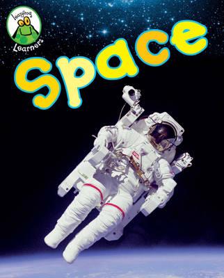 Space Explorers by Annabelle Lynch, Amelia Penn