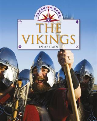 The Vikings in Britain by Moira Butterfield