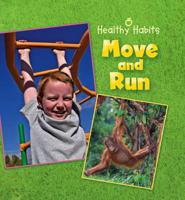 Move and Run by Susan Barraclough, Hachette Children's Books