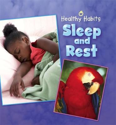 Sleep and Rest by Hachette Children's Books
