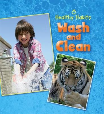 Wash and Clean by Hachette Children's Books