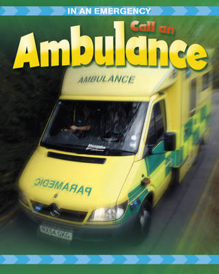 Call an Ambulance by Cath Senker