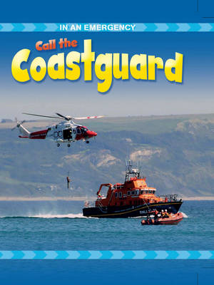 Call the Coastguard by Cath Senker