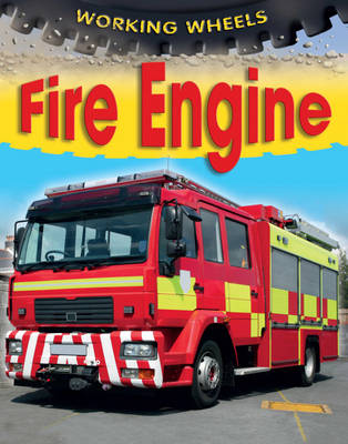 Fire Engine by Annabel Savery