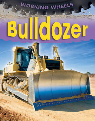 Bulldozer by Annabel Savery