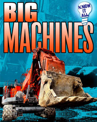 Big Machines by Andrew Langley, James Nixon